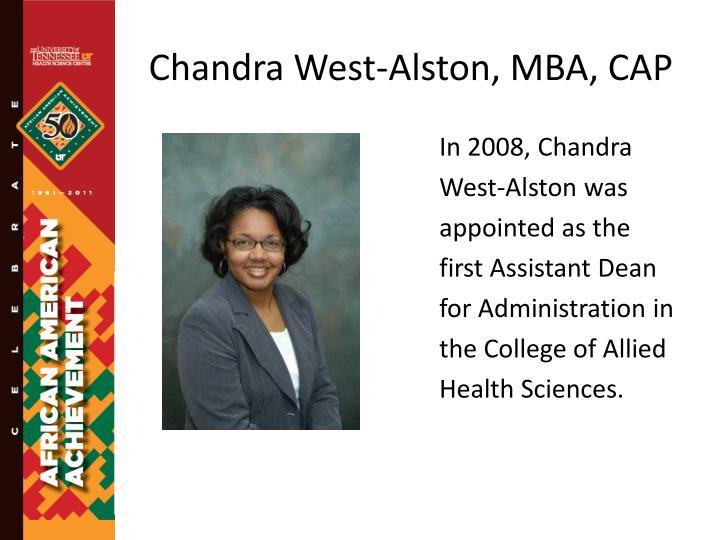 Chandra West-Alston, MBA, CAP