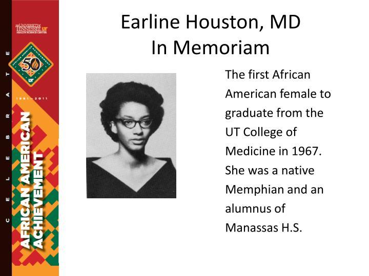 Earline Houston, MD