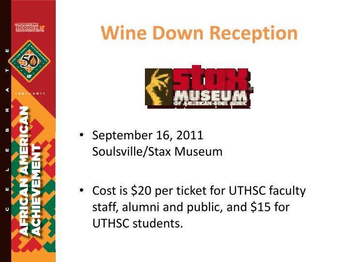 Wine Down Reception