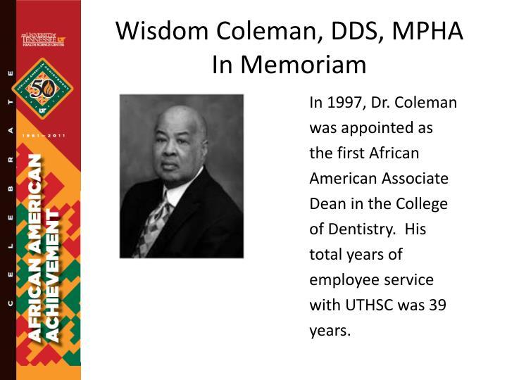 Wisdom Coleman, DDS, MPHA