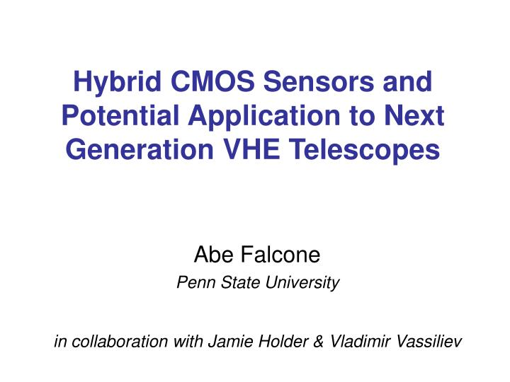 Hybrid cmos sensors and potential application to next generation vhe telescopes