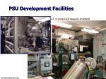 psu development facilities