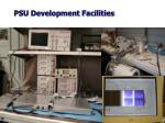 psu development facilities1