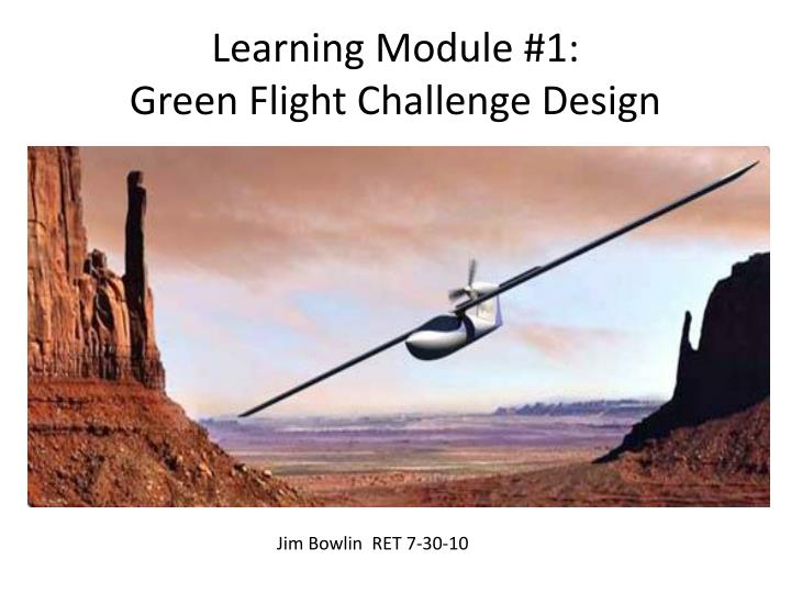 Learning module 1 green flight challenge design