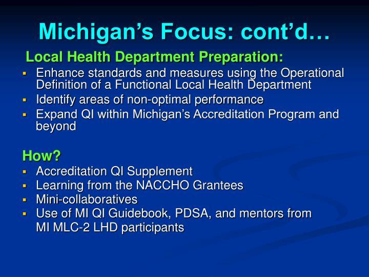 Michigan's Focus: cont'd…