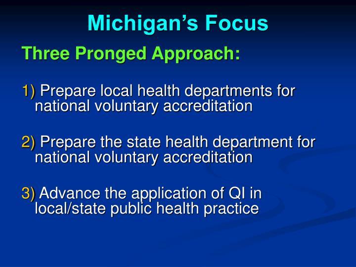 Michigan's Focus