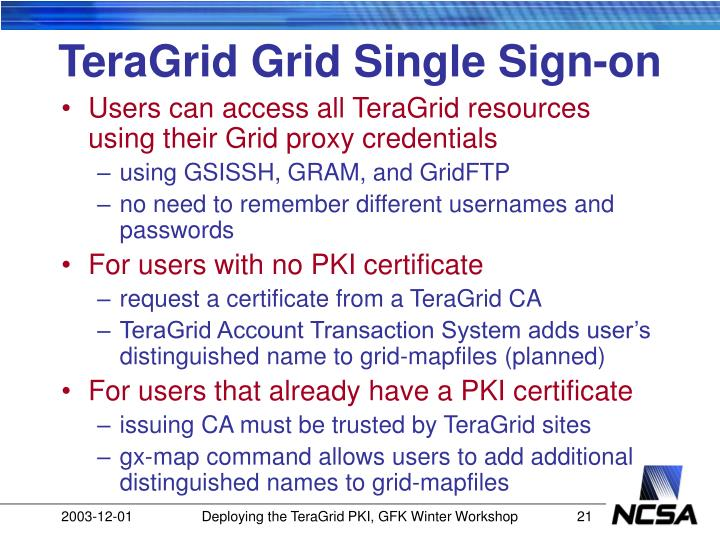 TeraGrid Grid Single Sign-on