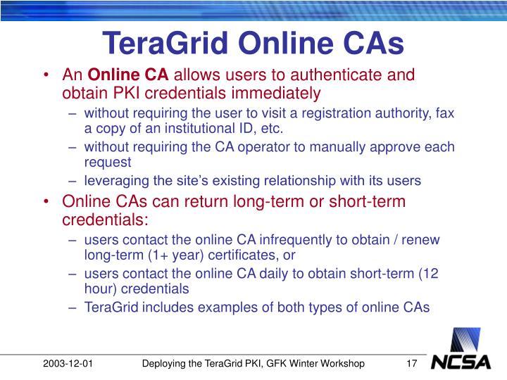 TeraGrid Online CAs