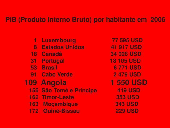 PIB (Produto Interno Bruto) por habitante em  2006