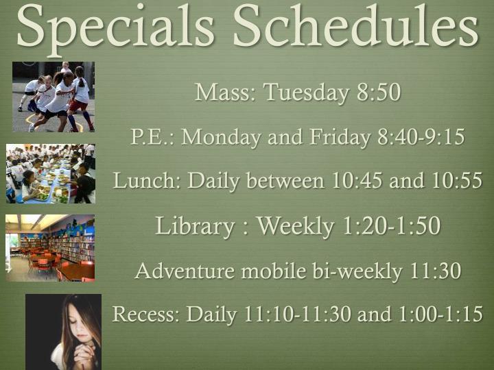 Specials Schedules