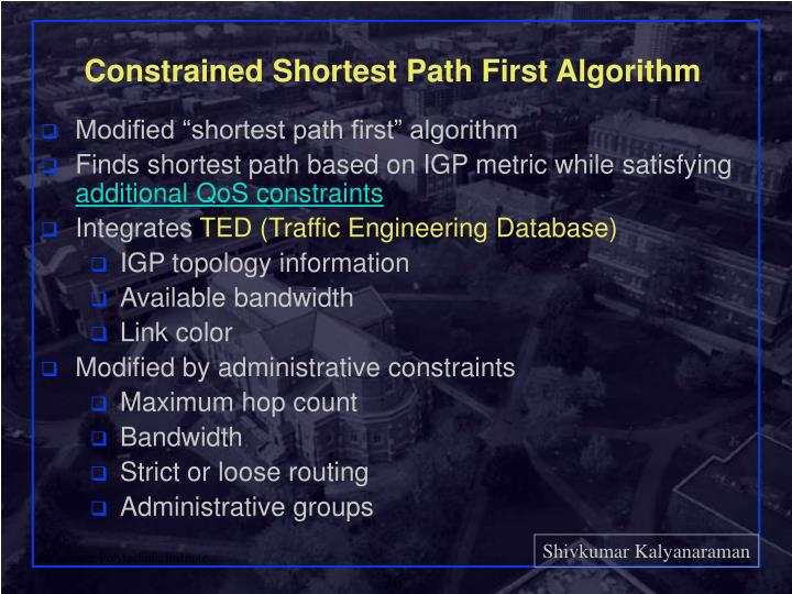 Constrained Shortest Path First Algorithm