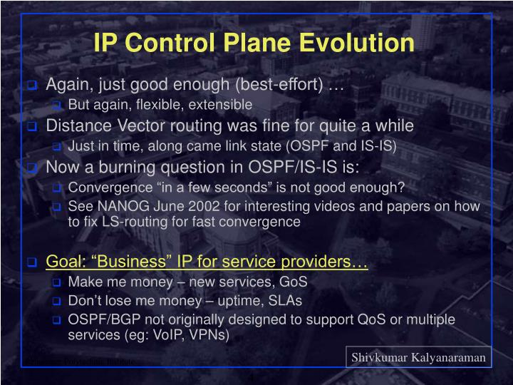 IP Control Plane Evolution