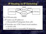 ip routing vs ip switching