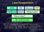 label encapsulation