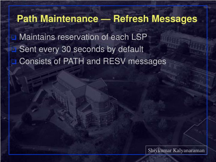 Path Maintenance