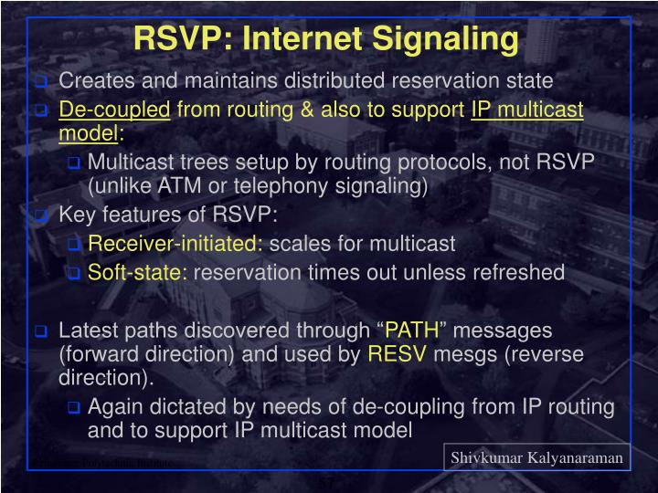 RSVP: Internet Signaling