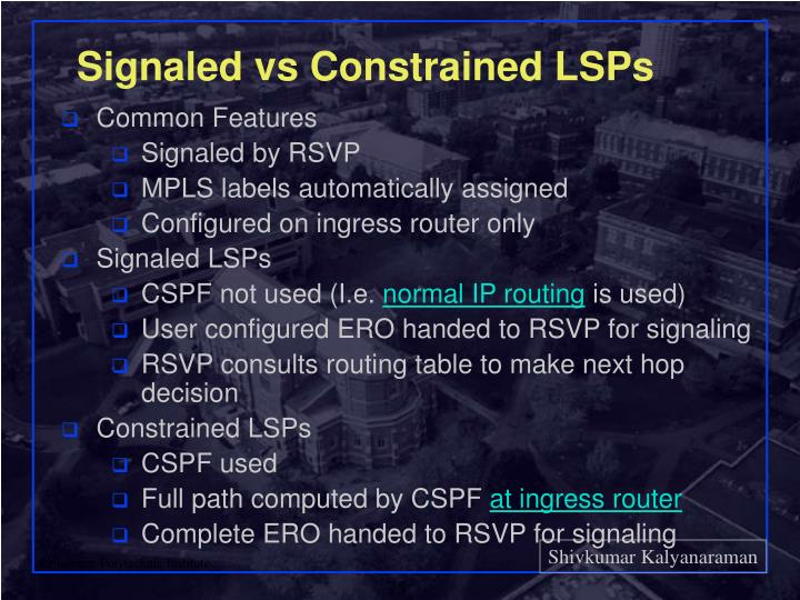 Signaled vs Constrained LSPs