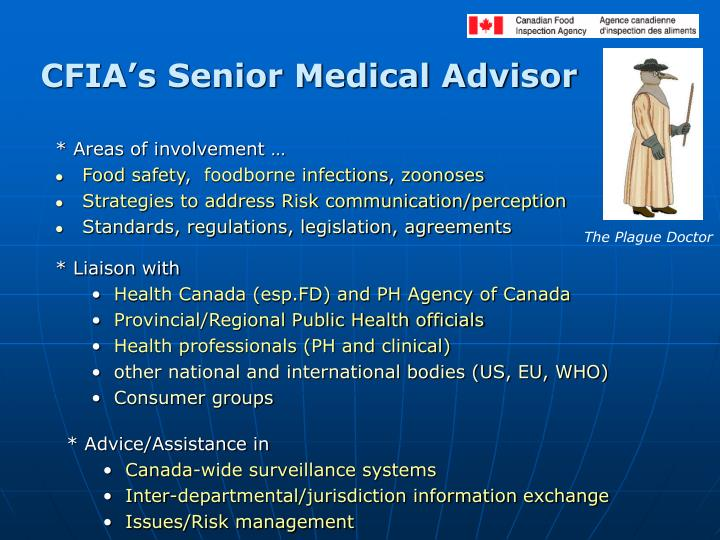 CFIA's Senior Medical Advisor