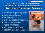 opportunities for collaboration between cfia and ph community on foodborne illness and zoonosis