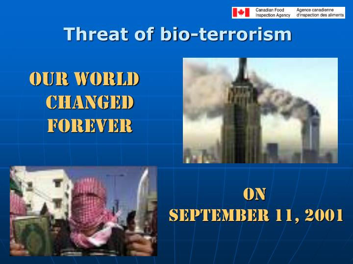 Threat of bio-terrorism