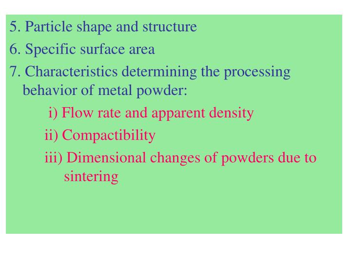 5. Particle shape and structure