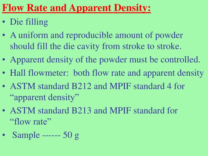 Flow Rate and Apparent Density: