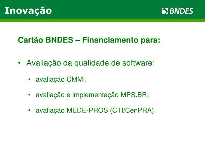 Cartão BNDES – Financiamento para: