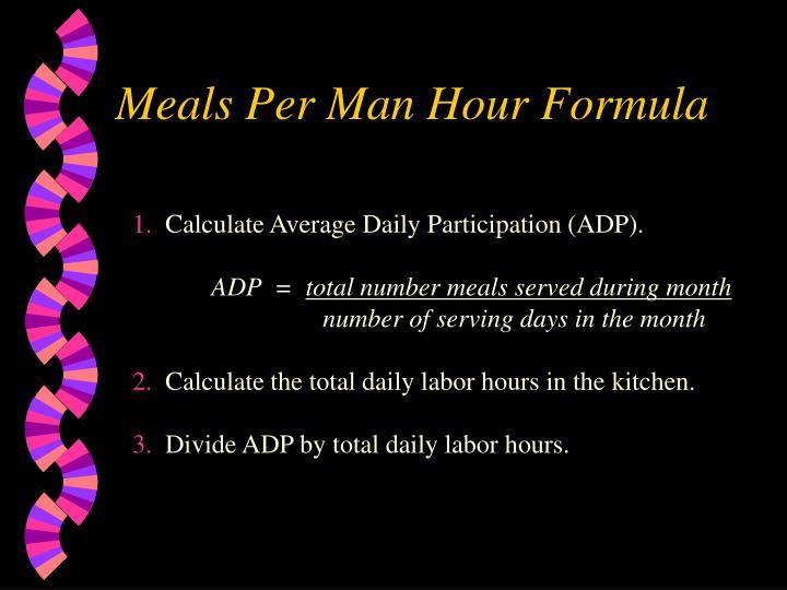 Meals Per Man Hour Formula