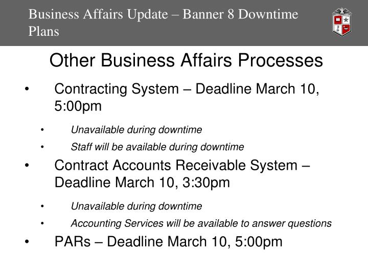 Business Affairs Update – Banner 8 Downtime Plans
