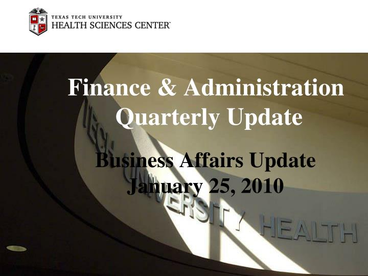 Finance administration quarterly update