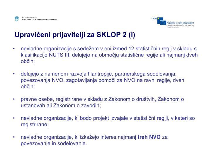 Upravičeni prijavitelji za SKLOP 2 (I)