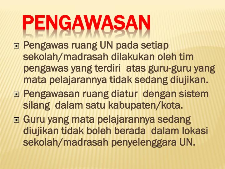 Pengawas ruang UN