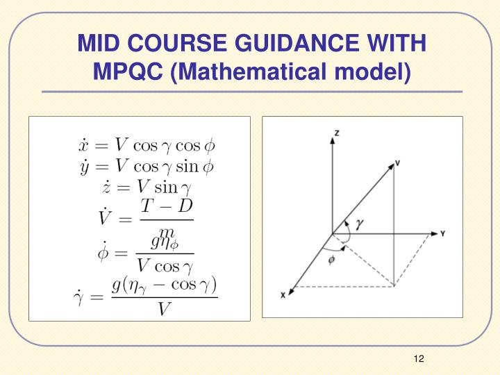 MID COURSE GUIDANCE WITH MPQC (Mathematical model)