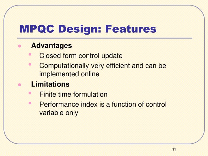 MPQC Design: Features