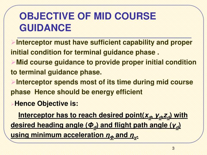 OBJECTIVE OF MID COURSE GUIDANCE