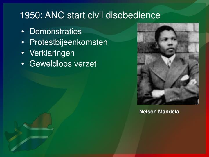 1950: ANC start civil disobedience
