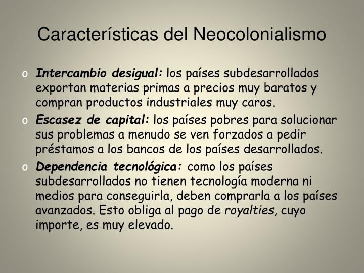 Características del Neocolonialismo