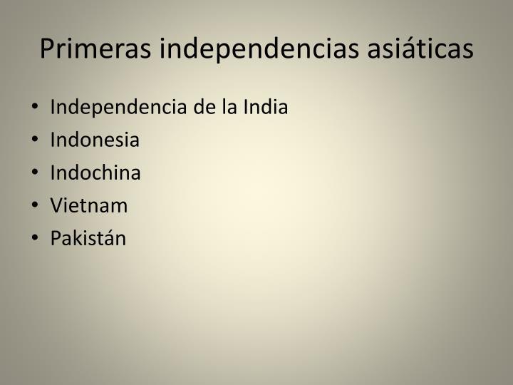 Primeras independencias asiáticas