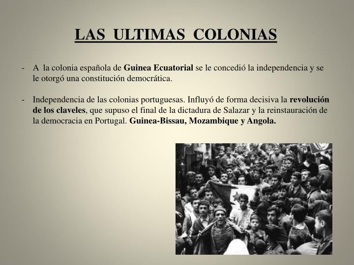 Las  ultimas  colonias