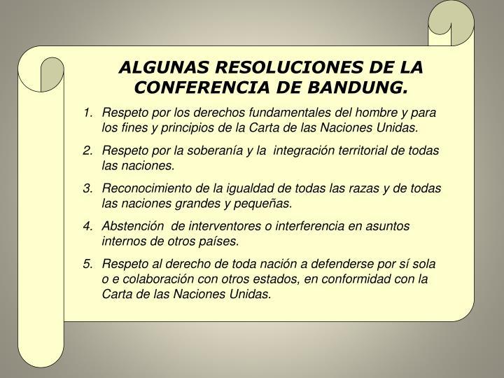 ALGUNAS RESOLUCIONES DE LA CONFERENCIA DE BANDUNG.