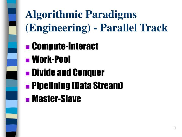 Algorithmic Paradigms (Engineering) - Parallel Track