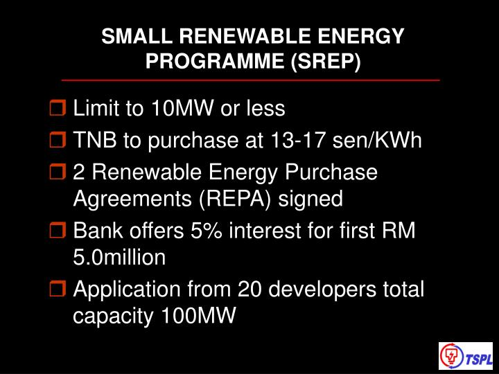SMALL RENEWABLE ENERGY PROGRAMME (SREP)