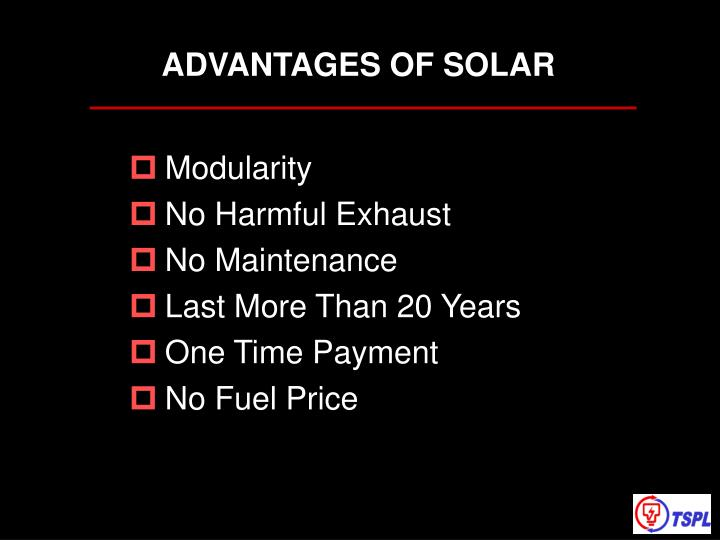 ADVANTAGES OF SOLAR