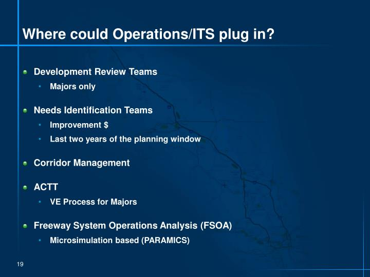 Where could Operations/ITS plug in?