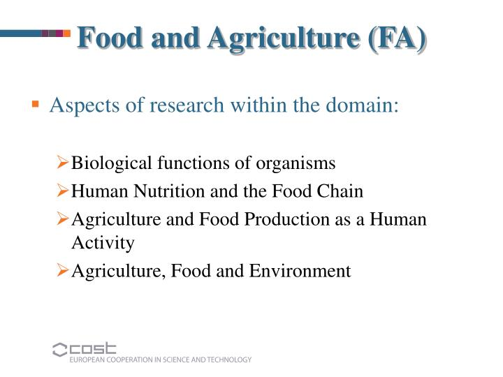 Food and Agriculture (FA)