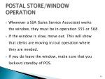 postal store window operation