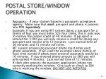 postal store window operation3