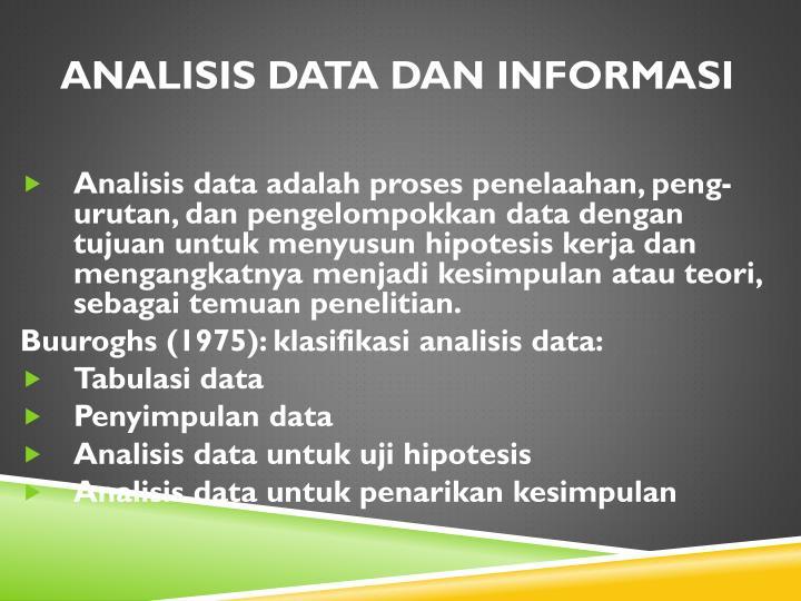 ANALISIS DATA DAN INFORMASI