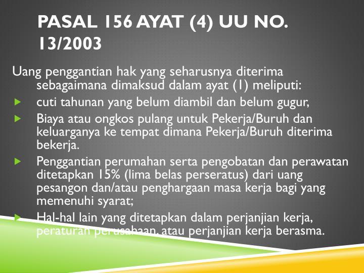 Pasal 156 ayat (4) UU No. 13/2003