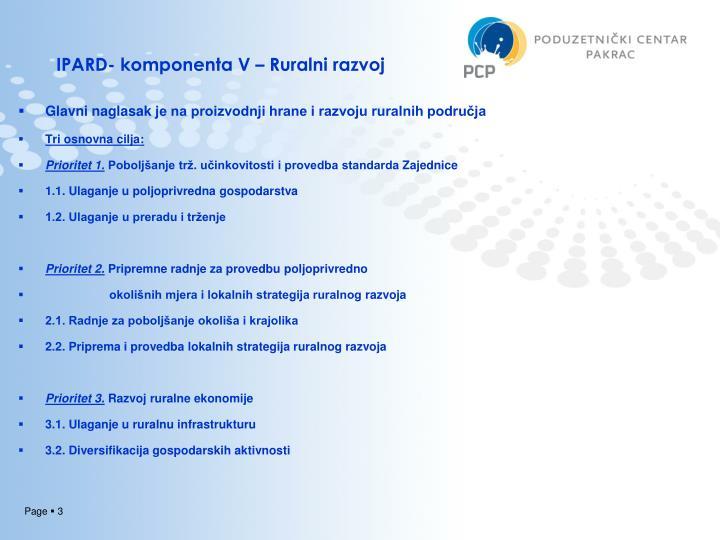 IPARD- komponenta V – Ruralni razvoj